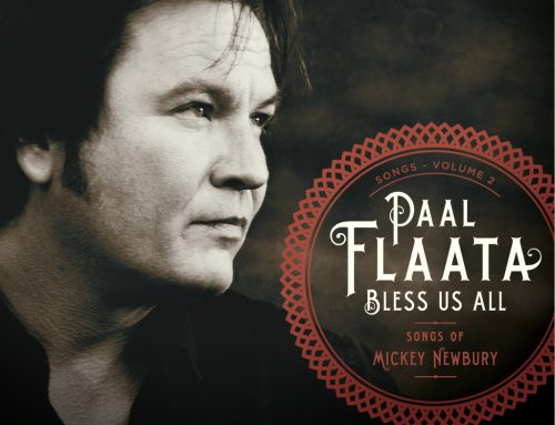 Bless us all – Songs of Mickey Newbury	– Paal Flaata